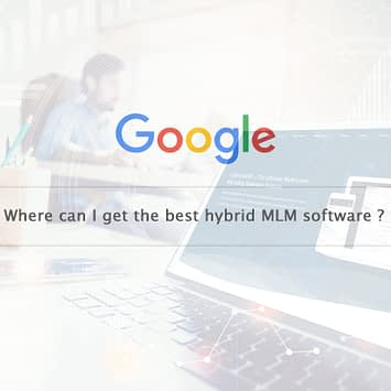 Where can I get the best hybrid MLM software?