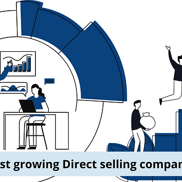 Top 7 fastest growing Direct selling companies in 2021