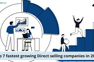 Top 7 fastest growingDirect selling companies in 2021 - Hybrid MLM Blog