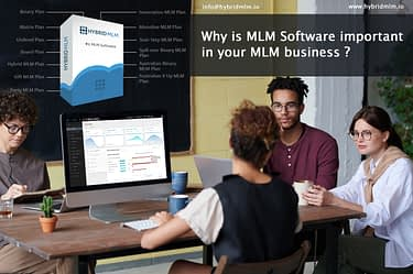 Why is MLM Software important in your MLM business? | hybrid mlm software