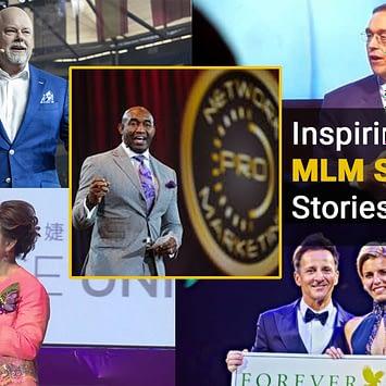 Inspiring MLM Success Stories