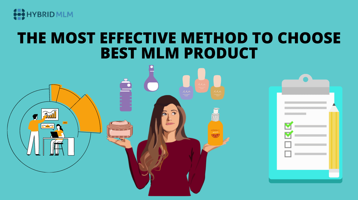The most effective method to choose the Best MLM Product