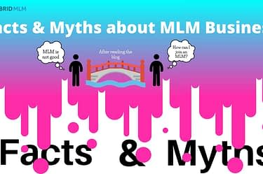 Facts & Myths about MLM Business - Hybrid MLM