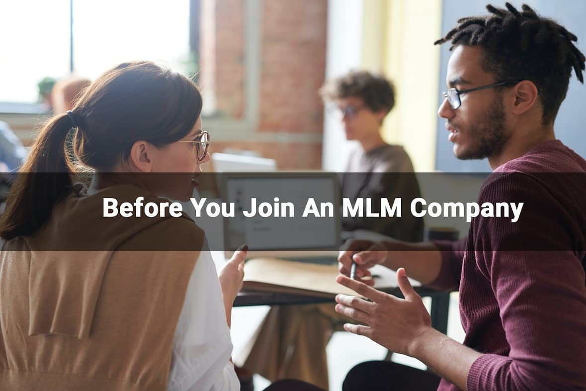 Before you join an MLM company