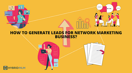 How to generate leads for Network Marketing business?