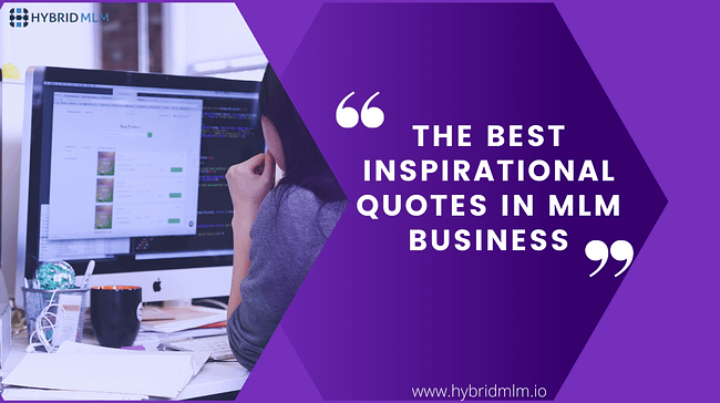 Best Inspirational Quotes in MLM Business