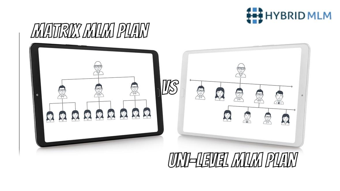 Matrix vs Unilevel Compensation Plan