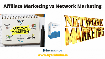 Affiliate Marketing vs Network Marketing