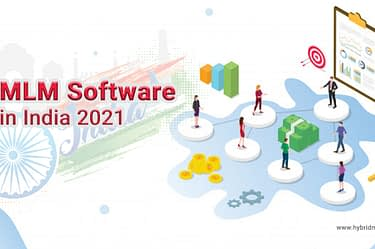MLM Software in India 2021 - Hybrid MLM Software
