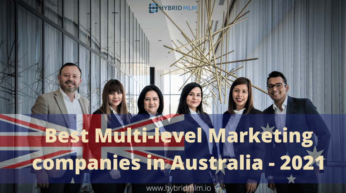 Best Multi-level Marketing companies in Australia – 2021