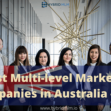Best Multi-level Marketing companies in Australia – 2021