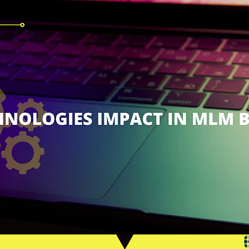 Technologies Impact In MLM Business